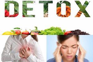 Cảnh báo: Những tác dụng phụ nguy hiểm của detox nhiều người không hề biết