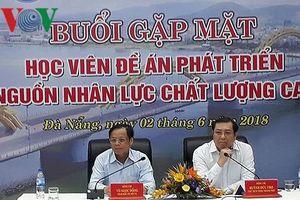 Học viên Đề án 922 ở Đà Nẵng: Cần sự công bằng hơn là lương bổng