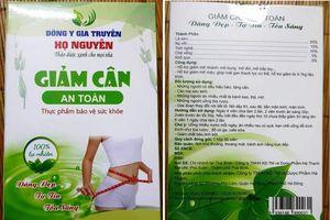 Sẽ thu hồi toàn quốc thuốc giảm cân Đông y gia truyền họ Nguyễn