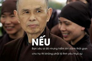 Thiền sư Thích Nhất Hạnh: Người con trai phải tôn trọng người con gái mình yêu, cả thân thể lẫn tâm hồn