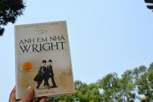 'Anh em nhà Wright' và hành trình bay lên bầu trời
