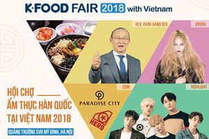 Cuối tuần này, Hà Nội có hẹn với K-Food Fair và loạt sao Kpop