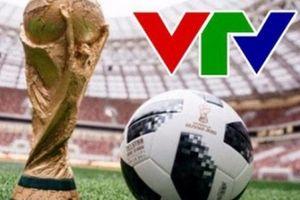 Vì sao VTV chỉ mua bản quyền World Cup 2018 vào phút chót?