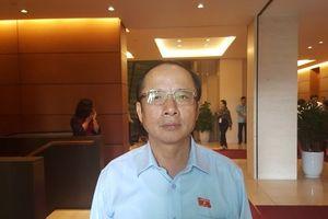 Đại biểu Quốc hội Nguyễn Văn Thân lên tiếng về việc bị 'tố' có 2 quốc tịch