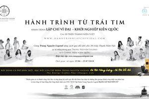 Trung Nguyên Legend tặng 'sách quý đổi đời' cho 30 triệu thanh niên Việt