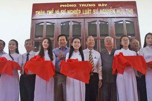 Khánh thành phòng trưng bày thân thế và sự nghiệp luật sư Nguyễn Hữu Thọ