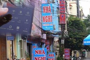Vợ Hà Nội bị chồng Quảng Ninh phát hiện ngoại tình vì ĐTDĐ kết nối Wi-Fi nhà nghỉ