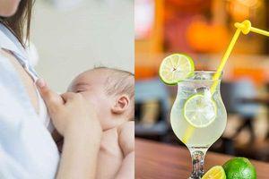 Uống nước chanh trong thời gian cho con bú, mẹ bỉm sữa sẽ nhận được những lợi ích không ngờ này