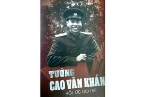 Cuốn sách hấp dẫn về tướng Cao Văn Khánh