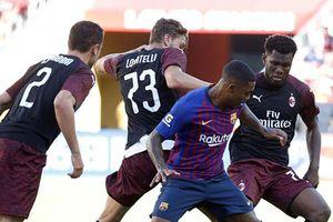 Barca vs AC Milan (0-1): Nhận bàn thua phút 90+3
