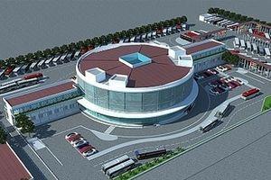 Hà Nội: Quy hoạch và xây dựng Bến xe khách Yên Sở
