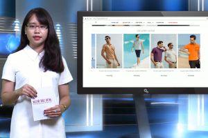 Bản tin Tâm điểm tiêu dùng: Nhầm tưởng hàng thời trang ngoại nhập và hàng thời trang Việt Nam do tên nhãn mác 'Tây'