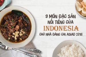 9 đặc sản nổi tiếng của Indonesia - chủ nhà đăng cai ASIAD 2018