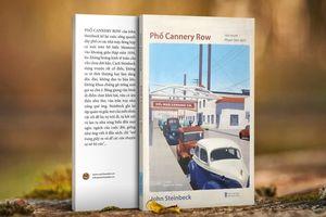 Phố Cannery Row- thông điệp đậm màu sắc nhân bản của tác giả Nobel Văn chương 1962