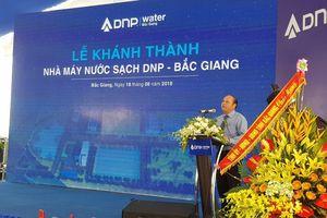 Chính thức khánh thành Nhà máy nước sạch DNP – Bắc Giang