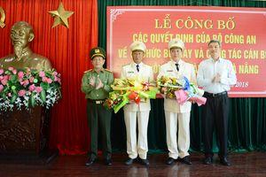 CATP Đà Nẵng có 2 Phó giám đốc mới