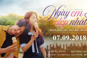 'Ngày Em Đẹp Nhất' - Hồi ức tươi đẹp của mối tình đầu lãng mạn