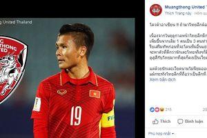 Bác tin 'gã khổng lồ' Thai League muốn chiêu mộ Quang Hải