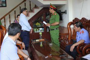 Bắt tạm giam cựu Chủ tịch UBND huyện ở Phú Yên