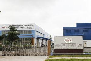 Đầu tư kinh phí 'khủng', nhà máy ô tô SAMCO vẫn bất ngờ ngừng hoạt động?