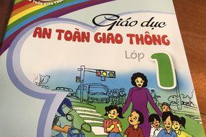 Hà Nội giảng dạy đại trà Bộ tài liệu Giáo dục an toàn giao thông