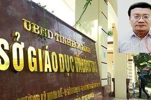 Bắt tạm giam trưởng phòng Khảo thí Sở GD&ĐT Hòa Bình