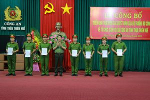 Công an tỉnh Thừa Thiên Huế công bố Quyết định về tổ chức, cán bộ
