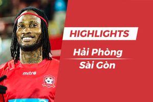 Highlights CLB Hải Phòng - CLB Sài Gòn: Fagan tỏa sáng