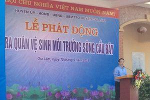 Huyện Gia Lâm: Tổ chức lễ phát động ra quân vệ sinh môi trường tuyến sông Cầu Bây
