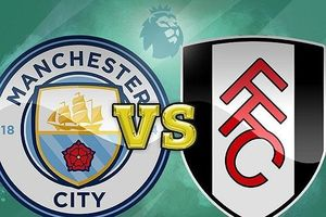 Man City - Fulham: Chiến thắng tiếp theo?
