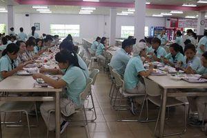 Mỗi suất ăn cho công nhân từ 10.000 - 20.000 đồng, chất lượng ở đâu?