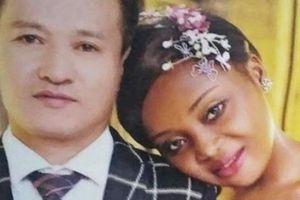 Người đàn ông TQ lấy vợ nước ngoài, 'sốt xình xịch' trên mạng