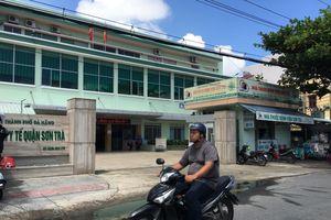 Đà Nẵng: Thêm một nạn nhân tử vong do nghi ngộ độc có cùng thời gian và địa điểm lưu trú với vụ khách du lịch tử vong