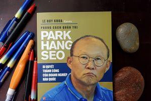 Sách về HLV Park Hang-seo bán bản quyền ra nước ngoài