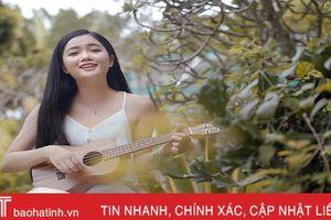 Người đẹp HHVN gốc Hà Tĩnh 'gây thương nhớ' với giọng hát ngọt ngào