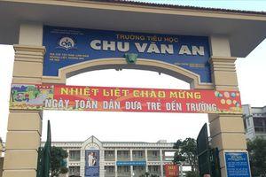 Hà Nội: Trường TH Chu Văn An đổi lịch học 'lạ' bị phụ huynh phản ứng