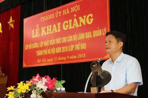 Hà Nội tiếp tục bồi dưỡng kiến thức cho hơn 180 cán bộ lãnh đạo, quản lý