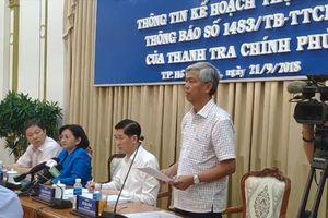 Sai phạm ở Thủ Thiêm: 6 bước TPHCM sẽ làm sau kết luận của Thanh tra Chính phủ