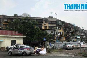 Vẫn còn 28 hộ dân sống trong khu tập thể nguy hiểm nhất Hà Nội