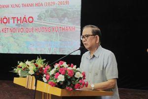 Hội thảo 'Nâng cao hiệu quả kết nối với quê hương xứ Thanh'