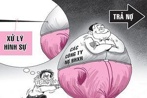 Gia Lai: Có thể khởi kiện, khởi tố doanh nghiệp nợ BHXH kéo dài