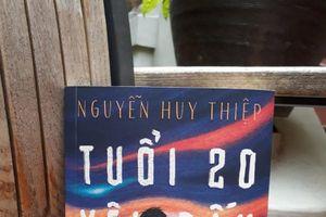 'Tuổi 20 yêu dấu' của Nguyễn Huy Thiệp lần đầu xuất bản trong nước