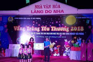 Công đoàn Khu Kinh tế Hải Phòng tổ chức vui Tết Trung thu cho các em thiếu nhi