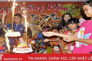 Ấm áp Tết Trung thu ở Làng trẻ em mồ côi Hà Tĩnh