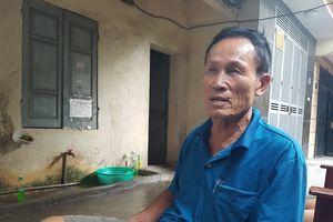 Vụ hai vợ chồng tử vong trong khu nhà trọ ở Đê La Thành: Ông Hiệp 'khùng' về tận nhà hỗ trợ gia đình nạn nhân