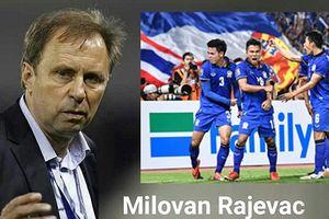 Ngại Việt Nam, HLV Rajevac vẫn tin Thái Lan vô địch