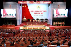 Khai mạc Đại hội Công đoàn Việt Nam lần thứ XII: Khẳng định vị trí, vai trò, trách nhiệm của giai cấp công nhân và tổ chức công đoàn