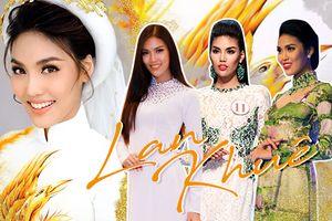 Lan Khuê và 4 lần mặc áo dài từ Siêu mẫu Việt Nam đến Miss World: Đẹp nhất vẫn là ngày làm cô dâu!