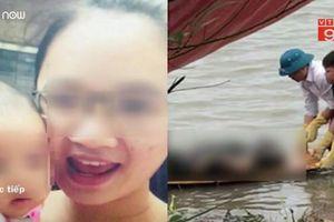 Toàn cảnh nghi vấn mẹ ôm con nhảy cầu Vĩnh Tuy tự tử