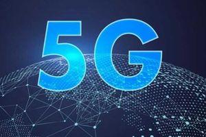 Bộ TT&TT nên cấp phép thử nghiệm 5G trong năm 2019 để các nhà mạng không bị chậm trễ